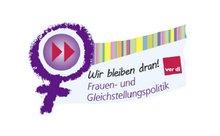Wir bleiben dran! Frauen- und Gleichstellungspolitik. ver.di