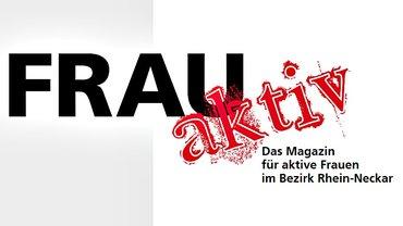 frau aktiv - Magazin