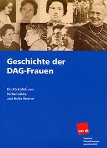Titelbild der Broschüre 'Geschichte der DAG-Frauen.'