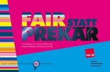 "Titelbild Faltblatt ""Fair statt prekär"""