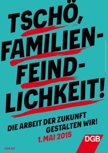 Tschö, Familienfeindlichkeit!