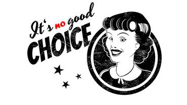 It's no good choice!