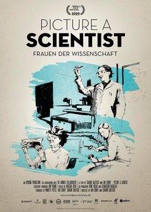 Filmplakat zu PICTURE A SCIENTIST – Frauen der Wissenschaft